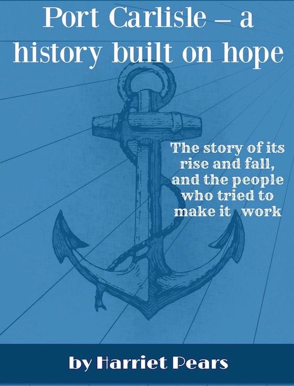 Port Carlisle – a history built on hope